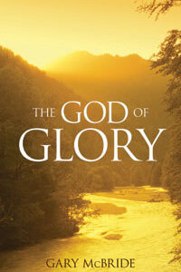 God Of Glory, The