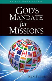 Gods Mandate For Missions  ECS