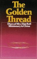 Golden Thread, The (Diary of Elsie Koll)