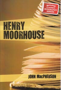 Henry Moorhouse  CLASSIC BIOGRAPHY SERIES