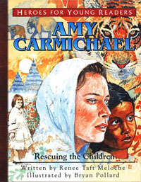 HFYR Amy Carmichael: Rescuing Children