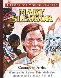 HFYR Mary Slessor: Courage in Africa