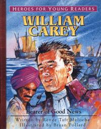 HFYR William Carey: Bearer of Good News