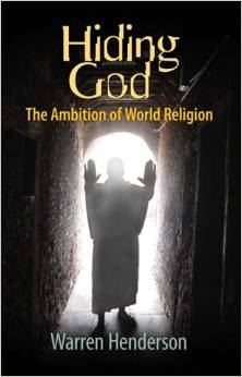 Hiding God: The Ambition of World Religion
