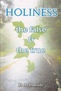 Holiness The False and The Truth