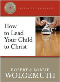 How to Lead Your Child to Christ (w/CD)