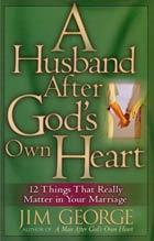 Husband After Gods Own Heart, A