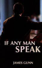 If Any Man Speak
