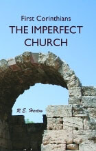 Imperfect Church: First Corinthians, The