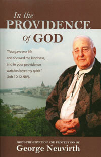 In the Providence of God: George Neuvirth HC