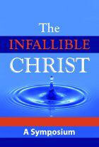Infallible Christ, The
