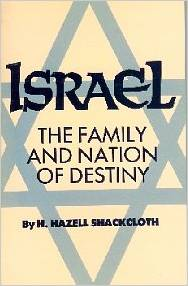 Israel The Family and Nation of Destiny