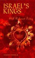 Israels Kings Still Relevant Today