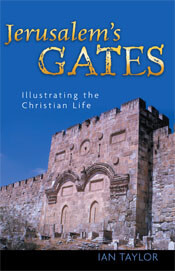 Jerusalems Gates Illustrating the Christian Life  ECS