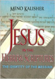 Jesus in the Hebrew Scriptures