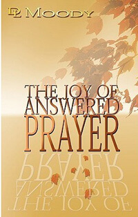 Joy of Answered Prayer, The
