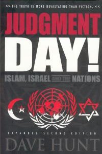 Judgment Day: Islam, Israel and the Nations HC