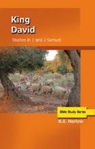 King David: 1 & 2 Samuel
