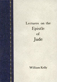 Kelly: Lectures on the Epistle of Jude (HC)