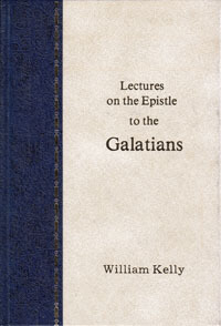 Kelly: Epistle to Galatians