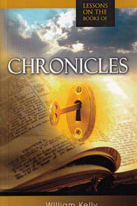 Lessons On The Books Of Chronicles (Kelly)