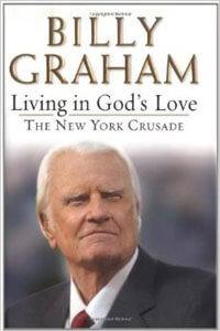 Living in Gods Love The New York Crusade O/P