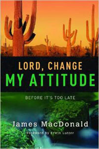 Lord Change My Attitude (revised)