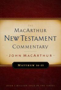 MacArthur NT Commentary Matthew 16-23
