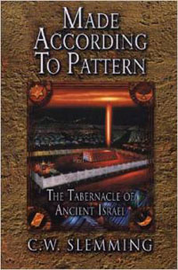 Made According To Pattern (Tabernacle of Ancient Israel)