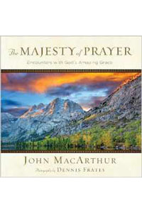 Majesty Of Prayer Encounters with Gods Amazing Grace