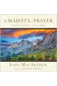 Majesty Of Prayer Encounters with Gods Amazing Grace