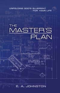 Masters Plan, The (Unfolding Gods Blueprint for your life)