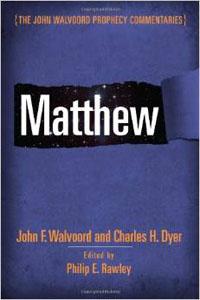 Matthew (John Walvoord Prophecy Commentary) HC