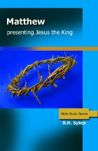Matthew: Presenting Jesus the King