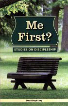 Me First? Studies on Discipleship
