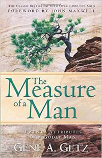 Measure Of A Man 20 Attributes of a Godly Man
