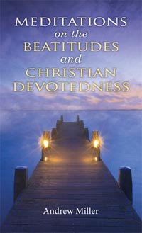 Meditations On The Beatitudes and Christian Devotedness