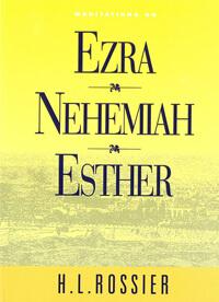 Meditations on Ezra, Nehemiah, Esther