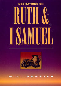 Meditations on Ruth and 1 Samuel