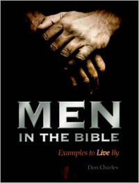 Men in the Bible: Examples to Live by
