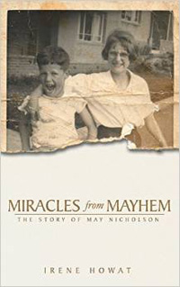 Miracles from Mayhem: May Nicholson