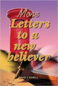 More Letters to a New Believer