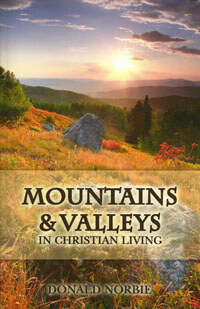 Mountains and Valleys in Christian Living