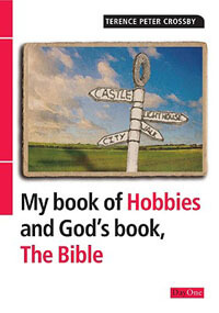 My Book of Hobbies and Gods Book, the Bible