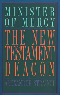 New Testament Deacon, The