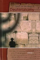 Notes on the Book of Deuteronomy: Volume 1
