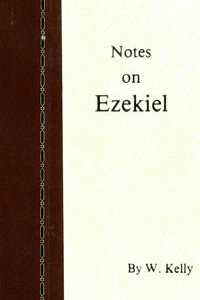 Kelly: Notes on Ezekiel