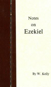 Kelly: Notes on Ezekiel