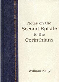 Kelly: Second Epistle to the Corinthians