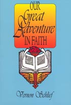 Our Great Adventure in Faith